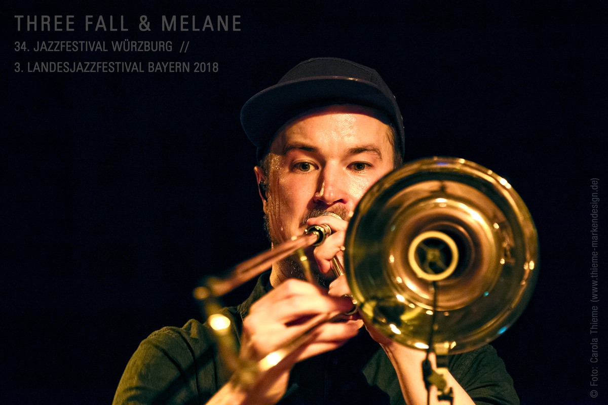 34. Jazzfestival Würzburg / 3. Landesjazzfestival Bayern 2018 –Three Fall & Melane